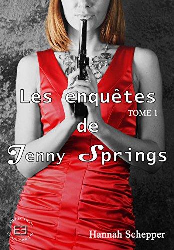 Les enquêtes de Jenny Springs: Tome 1 Je veille sur toi (Clair-Obscur) par Hannah Schepper