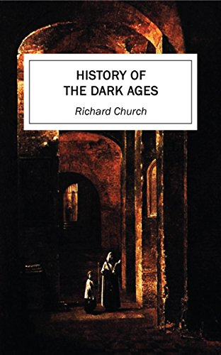 History of the Dark Ages (English Edition)