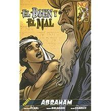 Bien Y El Mal Parte 2: Abraham Comic Book: Abraham Comic Book Pt. 2 (No Greater Joy)