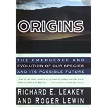 Origins: The Emergence and Evolution of Our Species and Its Possible Future by Richard Leakey (1991-10-25)