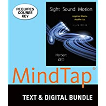 Sight, Sound, Motion + Lms Integrated for Mindtap Radio Television & Film, 1 Term - 6 Months Access Card: Applied Media Aesthetics