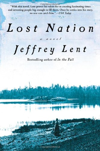 Lost Nation: A Novel