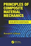 Principles of Composite Material Mechanics, Fourth Edition (Mechanical Engineering)