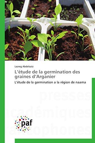 L étude de la germination des graines d arganier