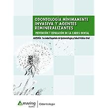 Odontología mínimamente invasiva y agentes remineralizantes: Prevención y reparación de la caries dental