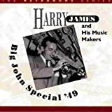 Songtexte von Harry James & His Music Makers - Big John Special '49