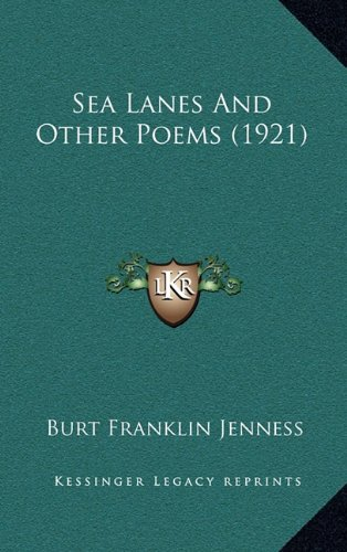 Sea Lanes and Other Poems (1921)