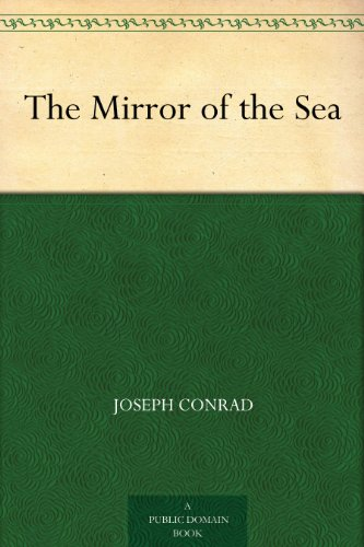 The Mirror of the Sea (English Edition) por Joseph Conrad