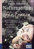 Naturmedizin für Frauen. Kompakt-Ratgeber (Amazon.de)