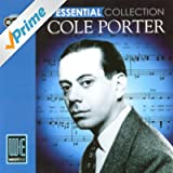 Cole Porter: The Essential Collection (Digitally Remastered)