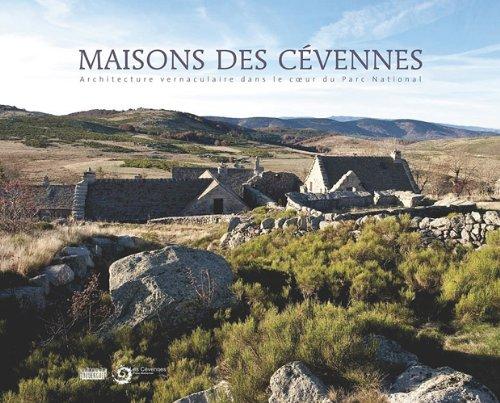 Maisons des Cévennes : Architecture vernaculaire au coeur du Parc national