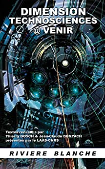 Dimension Technosciences @venir par [Dunyach, Jean-Claude, Bosch, Thierry]