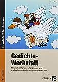 Gedichte-Werkstatt: Materialien für einen handlungs- und produktionsorientierten Deutschunterricht (2. bis 4. Klasse)