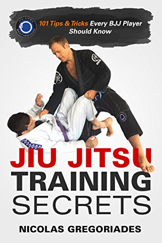 Jiu Jitsu Training Secrets: 101 Tips & Tricks Every BJJ Player Should Know por Nicolas Gregoriades