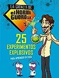 25 experimentos explosivos para aprender en casa (La ciencia de El Hormiguero 3.0)...
