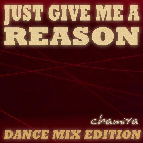 Just Give Me a Reason (Karaoke Club Edit Originally Performed By Pink)