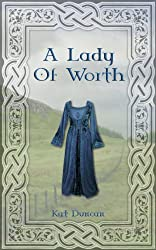 A Lady of Worth (Cumbria Trilogy Book 2)