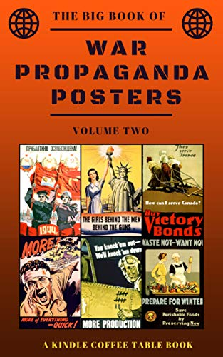 The Big Book of War Propaganda Posters: Volume Two: A Kindle Coffee Table Book Descargar Epub Gratis