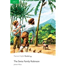 Level 3: The Swiss Family Robinson (Pearson English Graded Readers)