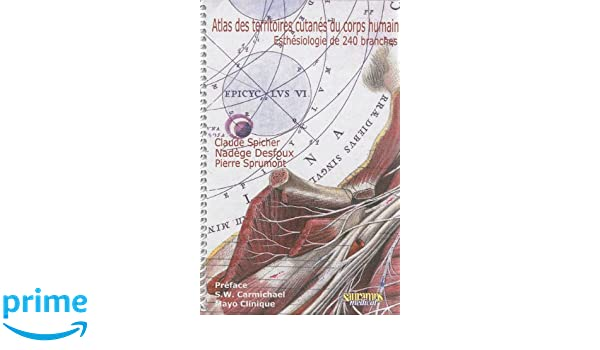 atlas des territoires cutanes pour diagnostic des douleurs 3e ed