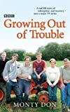 Growing Out of Trouble