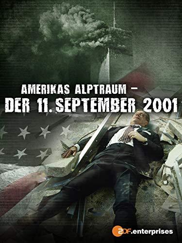 Amerikas Alptraum - Der 11. September 2001