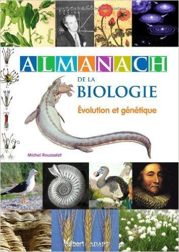 Almanach de la biologie de Michel Rousselet ( 30 septembre 2011 )