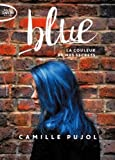 Blue - La couleur de mes secrets