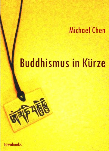 Buddhismus in Kürze