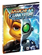 Ratchet & Clank Future - A Crack in Time Signature Series Strategy Guide de BradyGames