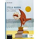 Stella marina. Italiano, storia e geografia. Con La sfinge di cristallo. Con espansione online. Per la Scuola media: 1