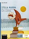 Stella marina. Italiano, storia e geografia. Con La sfinge di cristallo. Per la Scuola media. Con espansione online: 1