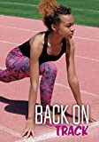 Back on Track (Teen Sport Stories)