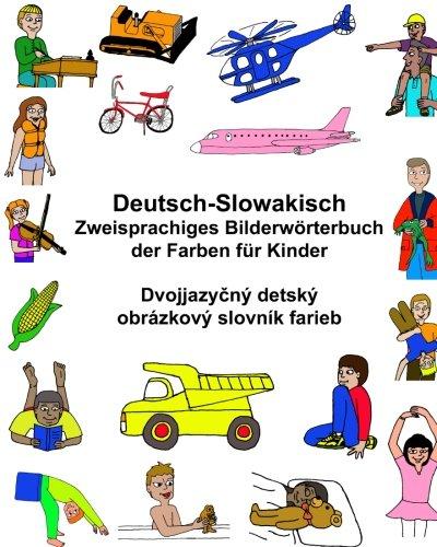 Deutsch-Slowakisch Zweisprachiges Bilderwörterbuch der Farben für Kinder (FreeBilingualBooks.com)