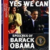 Yes, We Can: Speeches of Barack Obama