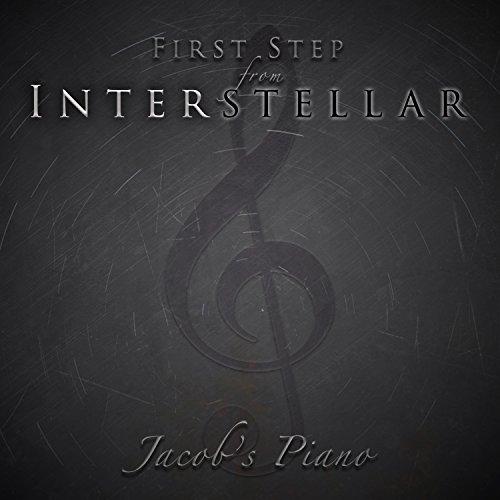 """First Step (From """"Interstellar"""")"""