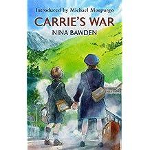 Carrie's War (Virago Modern Classics Book 52)