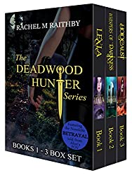 The Deadwood Hunter Series Box Set: Featuring the exclusive novellete Beytrayal (English Edition)