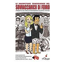 Le inaspettate conseguenze del sovraccarico di ferro. Campagna di sensibilizzazione sull'emocromatosi (Italian Edition)