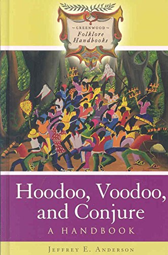 [(Hoodoo, Voodoo, and Conjure : A Handbook)] [By (author) Jeffrey E. Anderson] published on (October, 2008)