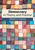 Democracy in Theory and Practice (English Edition)
