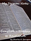My Sermon Notes: Complete - Genesis to Revelation