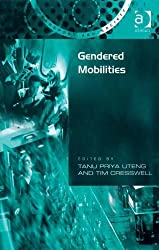 Gendered Mobilities (Transport and Society)