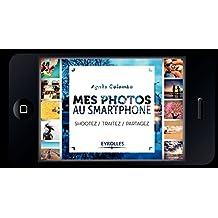Mes photos au smartphone