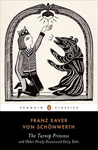 Turnip Princess: And The Other Newly Discovered (Penguin Classics)