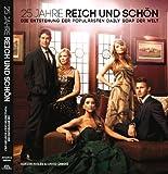 25 Jahre Reich und Schön - Das große Fanbuch zur Serie