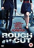 Rough Cut [DVD]
