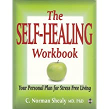 The Self-Healing Workbook: Your Personal Plan for Stress Free Living (Home Library)