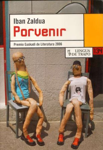 Porvenir (Nueva Biblioteca) por Iban Zaldua