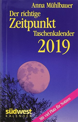 Der richtige Zeitpunkt 2019 Taschenkalender por Anna Mühlbauer